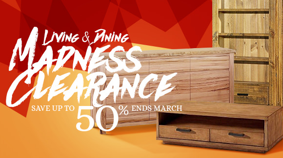 Madness Living & Dining Clearance