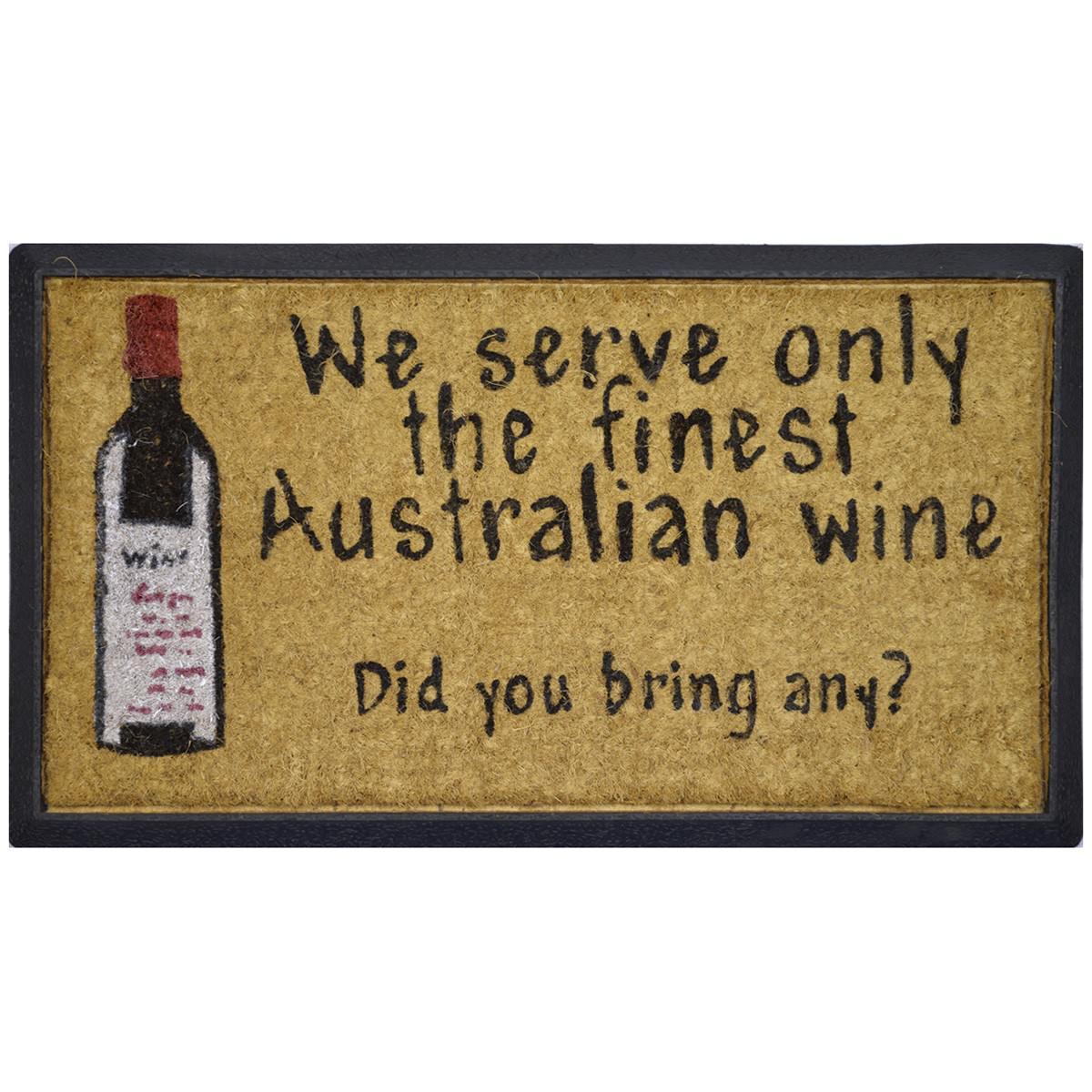 We Serve The Finest Wine Coir & Rubber Doormat, 70x40cm