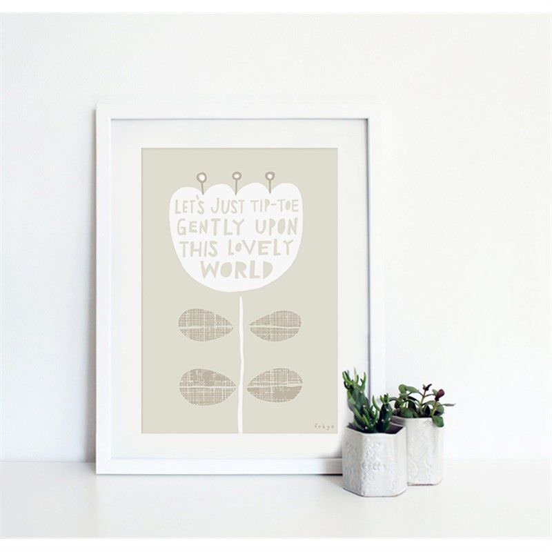 White Framed Canvas Print Wall Art - Let Us Just Tip-toe Gently Upon This Lovely World