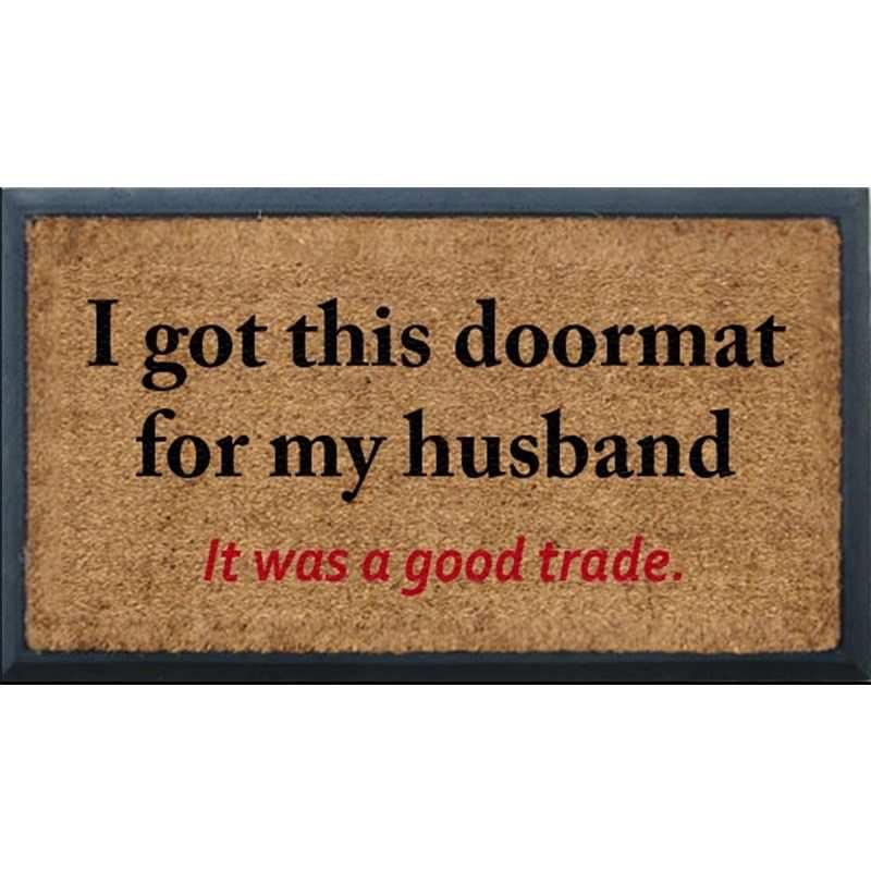 aphorism bevelled coir doormat i got this doormat for my husband