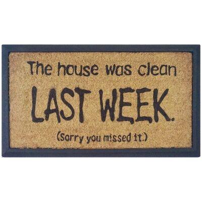 House Was Clean Last Week Coir & Rubber Doormat, 70x40cm