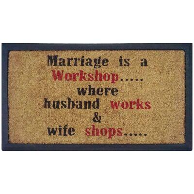 Marriage Is A Workshop Coir & Rubber Doormat, 70x40cm